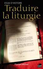 Traduire la liturgie. Essai d'histoire