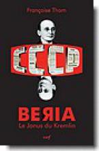 Beria-Le Janus du Kremlin