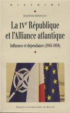 La IVe République et l'Alliance atlantique