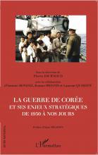 La Guerre de Corée et ses enjeux stratégiques