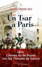 1814 - Un tsar à Paris