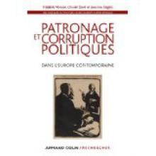 Patronage et corruption politiques dans l'Europe contemporaine