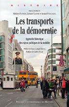 Les transports de la démocratie. Approche historique des enjeux politiques de la mobilité