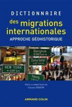 Dictionnaire des migrations internationales. Approche géohistorique