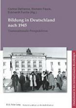 Bildung in Deutschland nach 1945. Transnationale Perspektiven
