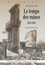 Le temps des ruines, 1914-1921