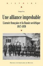 Une alliance improbable L'armée française et la Russie soviétique (1917-1939) t. 2