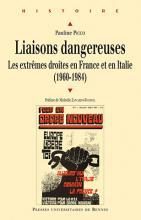Liaisons dangereuses, les extrêmes droites en France et en Italie (1960-1984)