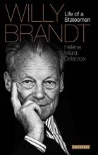 Willy Brandt. Life of a Statesman
