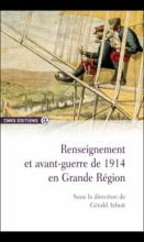Renseignement et avant-guerre de 1914 en Grande Région