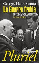La Guerre froide 1943-1990