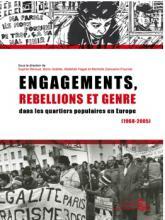 Engagements, rebellions et genre dans les quartiers populaires en Europe (1968-2005