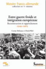Entre guerre froide et intégration européenne Reconstruction et rapprochement 1945 - 1963