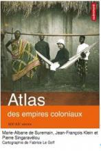 Atlas des empires coloniaux - XIXe-XXe siècle