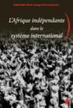 L'Afrique indépendante dans le système international