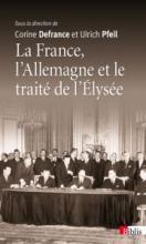 La France, l'Allemagne et le traité de l'Elysée