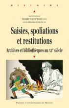 Saisies, spoliations et restitutions
