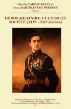 Héros militaires culture et société (XIXe-XXe siècles)