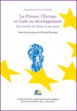 La France, l'Europe et l'aide au développement, des traités de Rome à nos jours