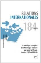 Relations internationales, 2020/4 n° 184 La politique étrangère de l'Allemagne fédérale par-delà la Wende. Années 1980 et 1990