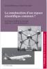 Corine Defrance, Ulrich Pfeil (dir.), La construction d'un espace scientifique commun? La France, la RFA et l'Europe après le «choc du Spoutnik»